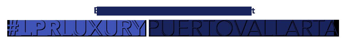 LPR Luxury Puerto Vallarta - MLS Jalisco - Nayarit