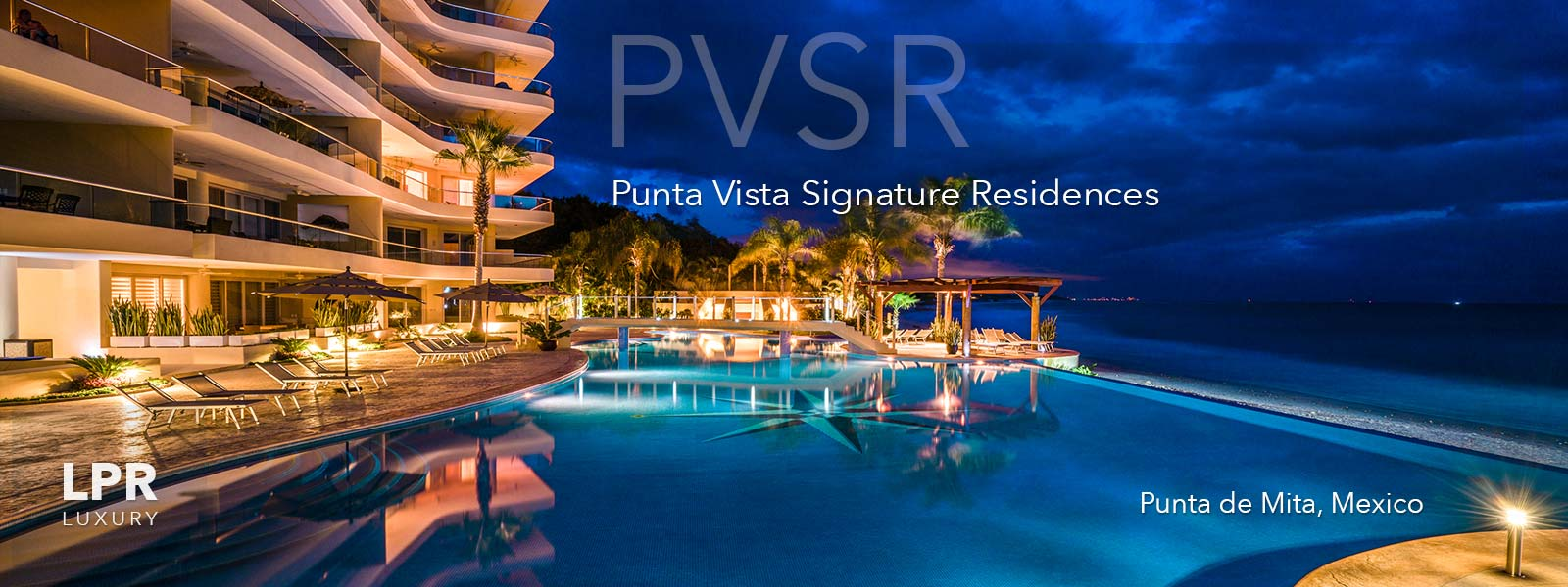 PVSR - Punta Vista Signature Residences - Playa Punta Mita, Riviera Nayarit, Mexico