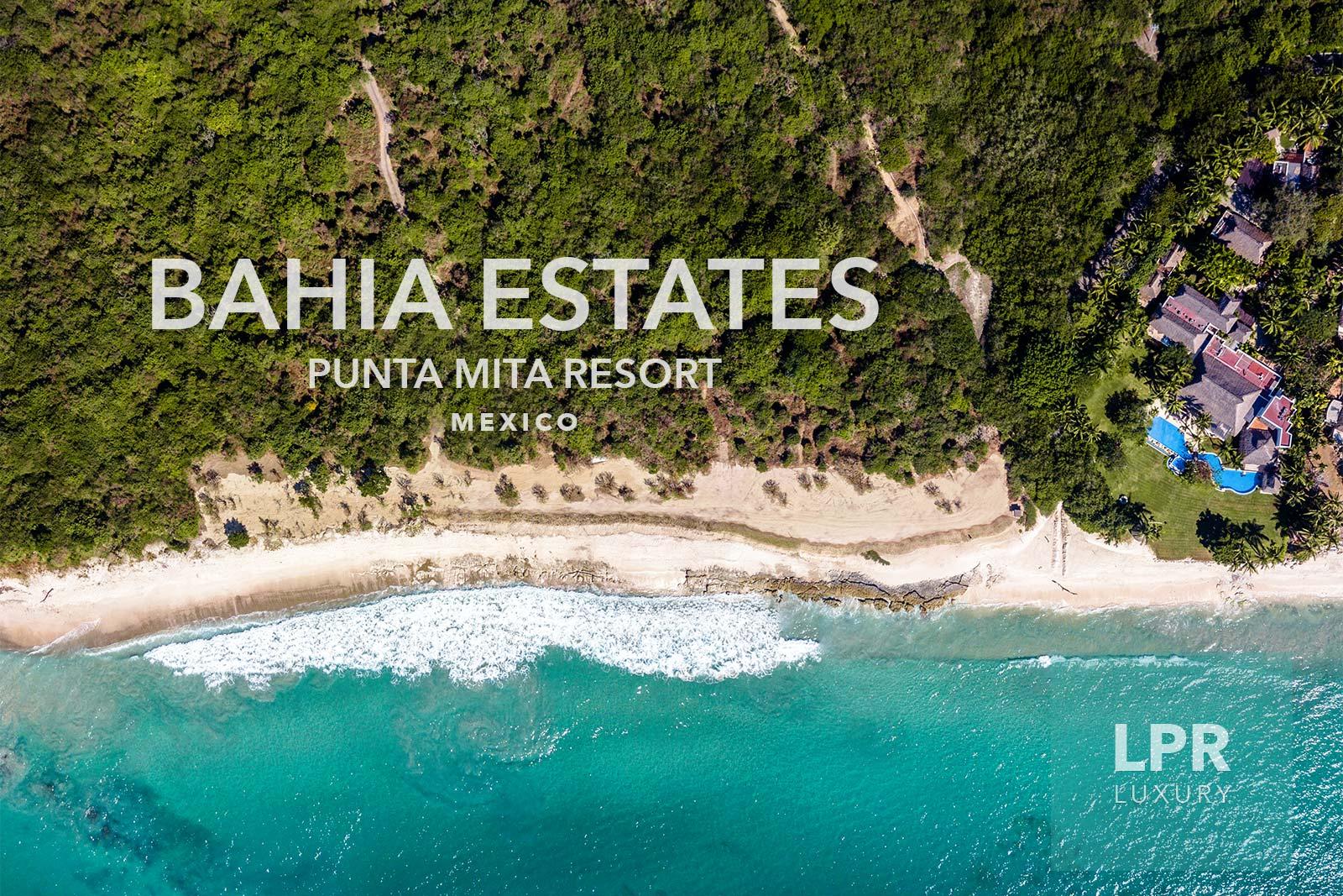 Bahia Estates - Luxury estate lots for building dream homes at the Punta Mita Resort, Riviera Nayarit, Mexico