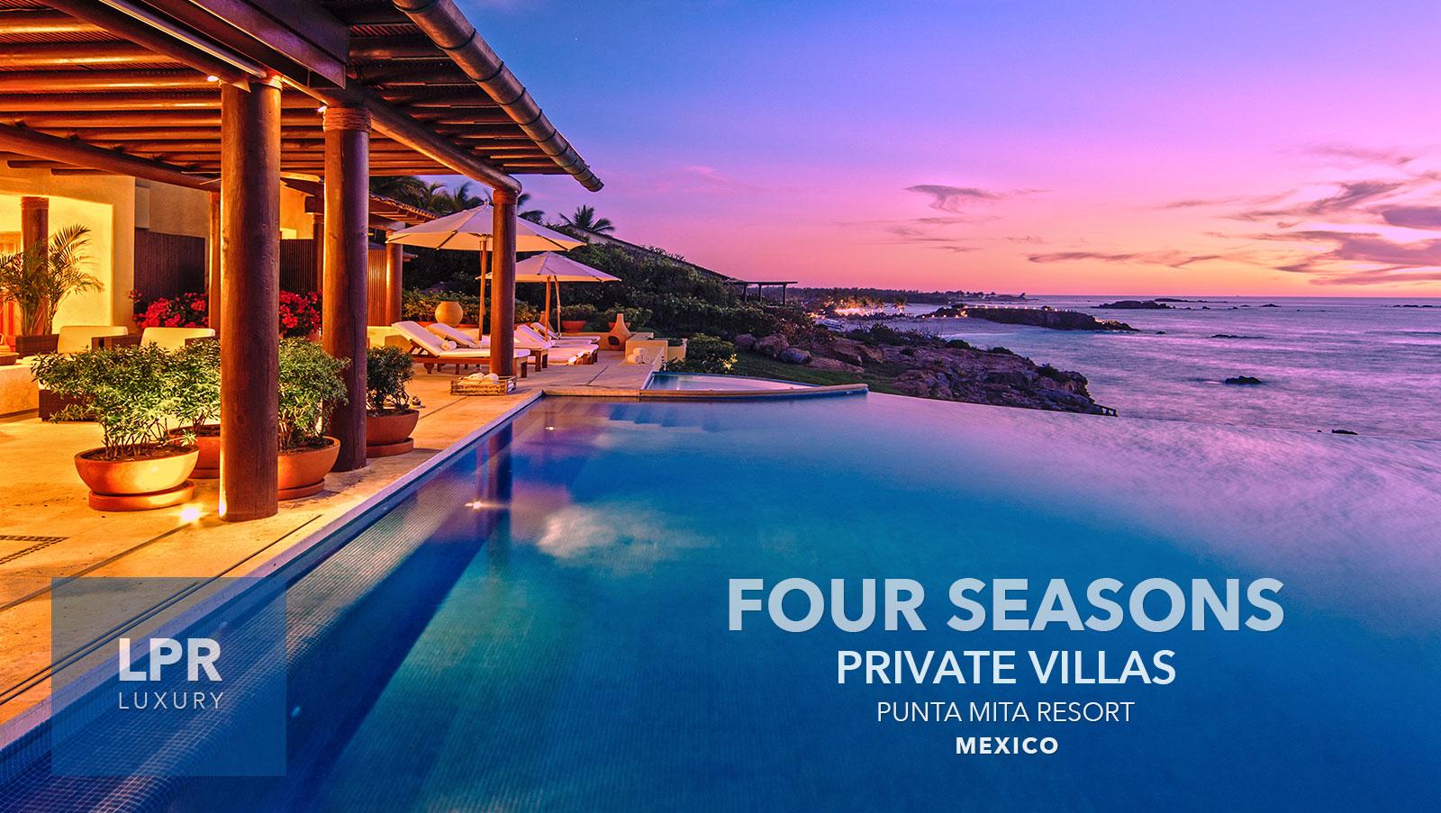 Four Seasons Private Villas at the Punta Mita Resort, Riviera Nayarit, Mexico